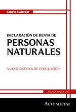 Libro blanco: Declaración de renta de personas naturales – Nuevo sistema de cedulación. Año gravable 2017