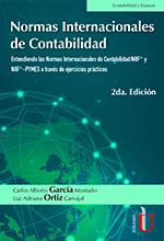 Normas internacionales de contabilidad 2da edición. Entendiendo las normas internacionales de contabilidad/NIIF y NIIF-PYMES a través de ejercicios prácticos