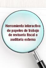 Herramienta interactiva para la elaboración de papeles de trabajo de revisoría fiscal o auditoría externa
