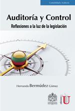 [Libro] Auditoría y control, reflexiones a la luz de la legislación – Ediciones de la U