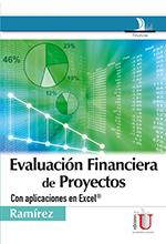 Evaluación financiera de proyectos. Con aplicaciones en Excel®