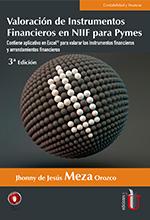 Valoración de instrumentos financieros y arrendamientos en NIIF para Pymes. Aplicación de las matemáticas financieras en Excel – 3ª Edición