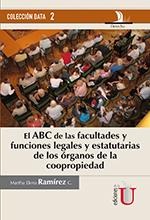 El ABC de las facultades y funciones legales y estatutarias de los órganos de la coopropiedad