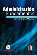 Administración. Fundamentos. Como iniciarse en el estudio de la administración