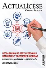 [Cartilla práctica Impresa] Declaración de Renta Personas Naturales y Sucesiones Ilíquidas – Fundamentos y Guía para la presentación – Año gravable 2015