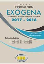 Cartilla Información Exógena para la DIAN 2017- Grupo Editorial Nueva Legislación SAS