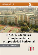 El ABC de la temática complementaria en la propiedad Horizontal