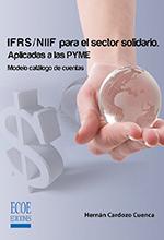 IFRS/NIIF para el sector solidario. Aplicadas a las PYME. Modelo catálogo de cuentas