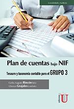 [Libro] Plan De Cuentas Bajo Nif. Tesauro Y Taxonomía Contable Para El Grupo 3 – Ediciones de la U