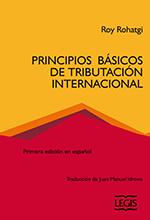 [Libro] Principios Básicos de la Tributación Internacional 1a Edición – Legis