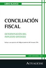 Libro blanco: Conciliación fiscal Determinación del impuesto diferido – Año gravable 2018