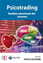 [Libro] Psicotrading: Gestión emocional del inversor  – Ediciones de la U
