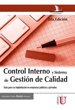 [Libro] Control interno y sistema de gestión de calidad. Guía para su implementación en empresas públicas y privadas  – Ediciones de la U