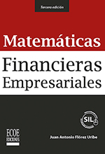 Matemáticas Financieras Empresariales – 3ra Edición