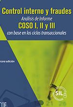 Control interno y fraudes. Análisis de Informe COSO I, II y III con base en los ciclos transaccionales
