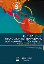 Libro  Contrato de franquicia internacional en el marco del TLC Colombia – USA  ECOE Ediciones