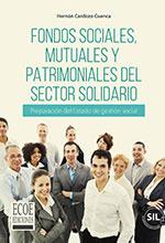Libro  Fondos sociales, mutuales y patrimoniales del sector solidario (2da Edición)  ECOE Ediciones