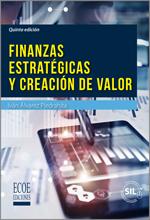 Libro Finanzas estratégicas y creación de valor (5ta Edición) – ECOE Ediciones