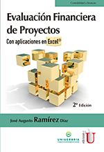 Evaluación financiera de proyectos con aplicaciones en Excel. 2da Edición