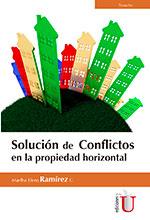 Solución de conflictos en la propiedad horizontal – Ediciones de la U