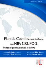 PLAN DE CUENTAS Contextualizado bajo NIF: GRUPO 2 Prácticas de gobernanza contable en las PYME 2017 – Ediciones de la U