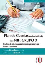 PLAN DE CUENTAS Contextualizado bajo NIF: GRUPO 3 Prácticas de gobernanza contable en microempresas: Tesauro y taxonomía 2 ED. 2017 – Ediciones de la U