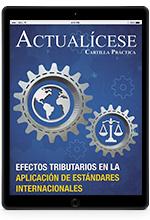 Cartilla Práctica Digital – Efectos tributarios en la aplicación de Estándares Internacionales