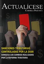 Sanciones tributarias controladas por la Dian – Conozca los cambios realizados por la reforma tributaria