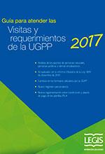 Guía Para Atender Las Visitas y Requerimientos de la UGPP 2a Edición