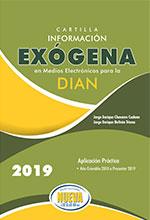 Cartilla Información Exógena para la DIAN  2019 – Grupo editorial Nueva Legislación