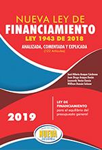 Nueva Ley de Financiamiento Ley 1943 de 2018 Analizada, Comentada y Explicada – Grupo editorial Nueva Legislación