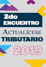 2do Encuentro Actualícese Tributario 2019 – Transición a la nueva Ley de financiamiento 1943 de 2018