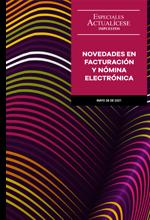 Especial: Novedades en facturación y nómina electrónica