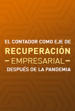 El contador como eje de recuperación empresarial después de la pandemia