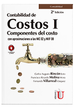 Contabilidad de costos I. Componentes del costo con aproximaciones a las NIC 02 y NIIF 08. 2da edición