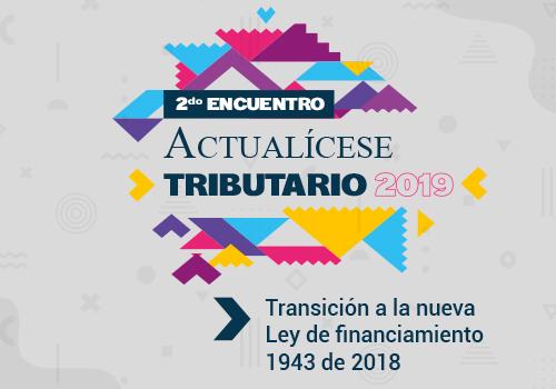 Participa de nuestro II Encuentro Actualícese Tributario 2019
