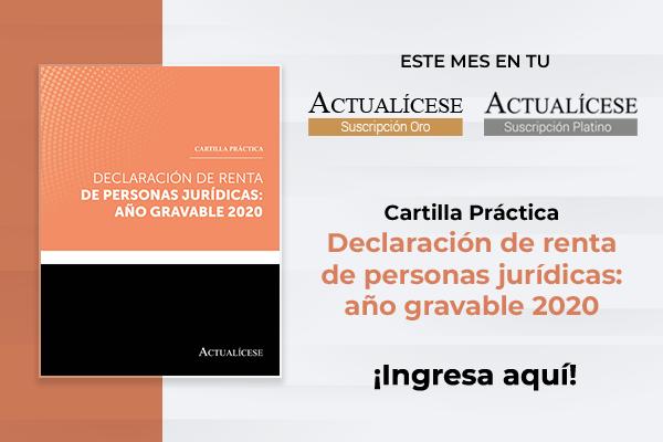 Cartilla declaración de renta de personas jurídicas 2020 en plataforma de publicaciones