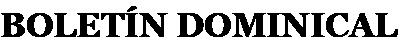 Boletín Dominical
