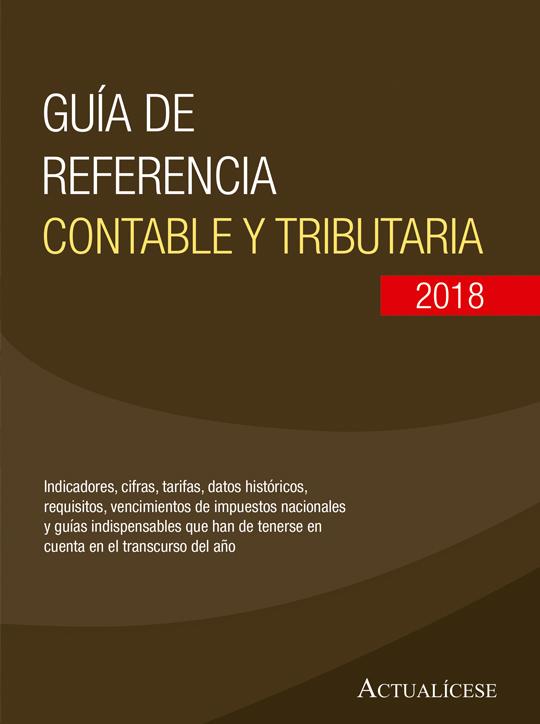 Guía de referencia contable y tributaria 2018