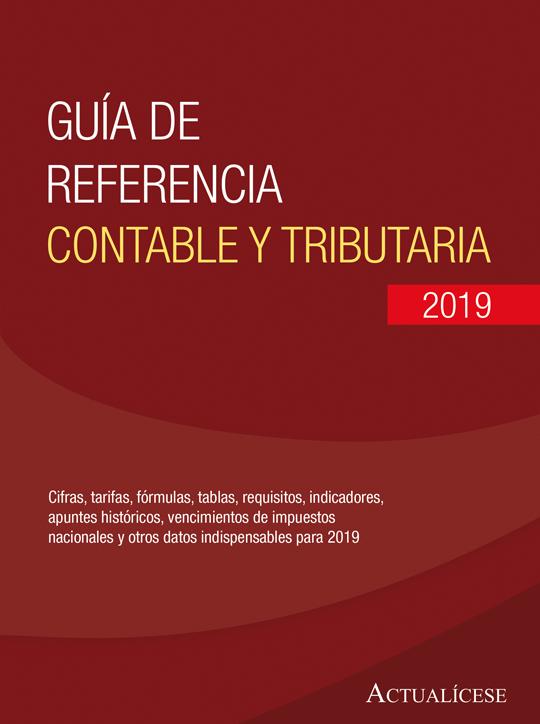 Guía de referencia contable y tributaria 2019