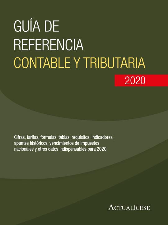 Guía de referencia contable y tributaria 2020