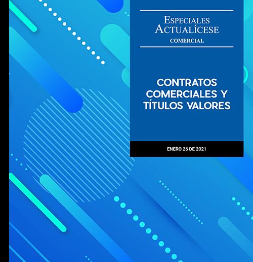 Contratos comerciales y títulos valores