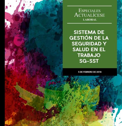 Especial laboral: Sistema de la Gestión de la Seguridad y Salud en el Trabajo SG-SST
