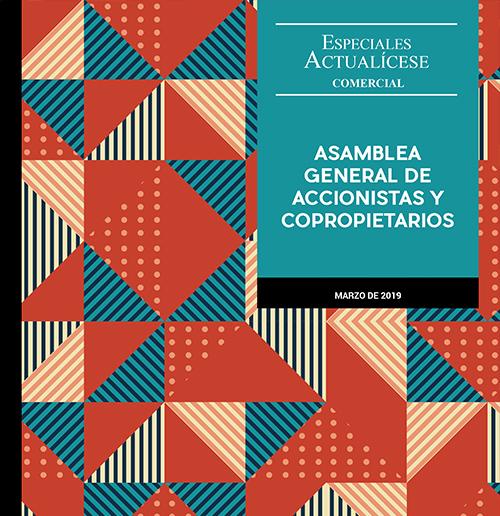 Especial comercial: Asamblea general de accionistas y copropietarios
