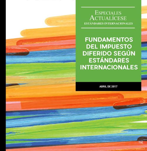 Estándares Internacionales: Fundamentos del impuesto diferido según estándares internacionales