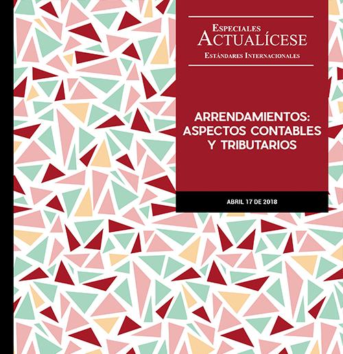 Especial estándares internacionales: Arrendamientos: aspectos contables y tributarios