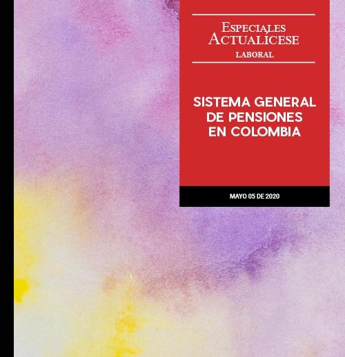 Especial laboral: Sistema general de pensiones en Colombia