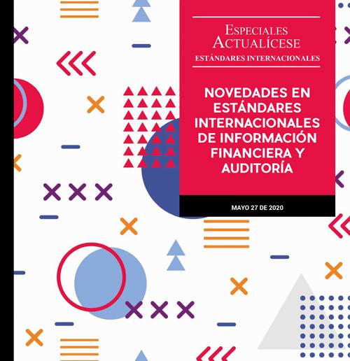 Novedades 2020 en Estándares Internacionales de Información Financiera y Auditoría, ¿las conoce?