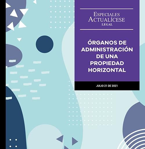 Órganos de administración de una propiedad horizontal