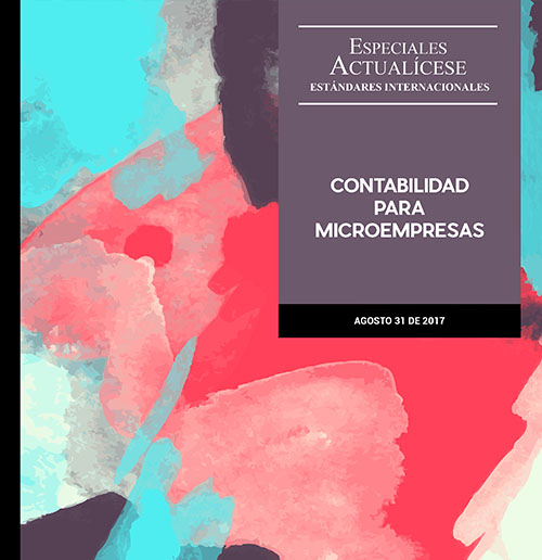 Especial Estándares Internacionales: Contabilidad para micrompresas